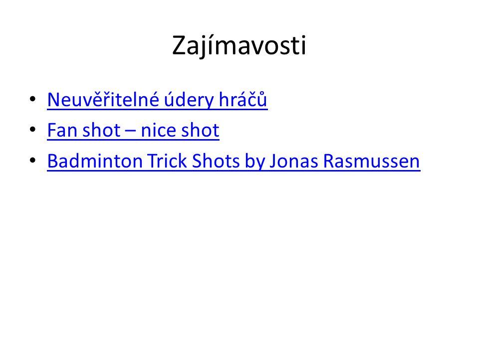 Zajímavosti Neuvěřitelné údery hráčů Fan shot – nice shot Badminton Trick Shots by Jonas Rasmussen