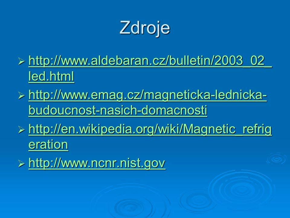 Zdroje  http://www.aldebaran.cz/bulletin/2003_02_ led.html http://www.aldebaran.cz/bulletin/2003_02_ led.html http://www.aldebaran.cz/bulletin/2003_0