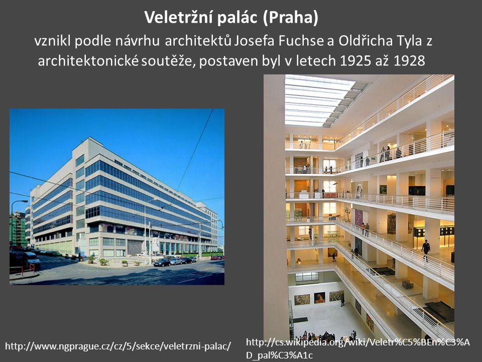 Veletržní palác (Praha) vznikl podle návrhu architektů Josefa Fuchse a Oldřicha Tyla z architektonické soutěže, postaven byl v letech 1925 až 1928 htt