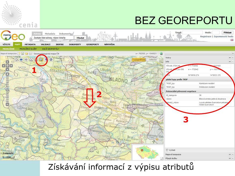 BEZ GEOREPORTU Získávání informací z výpisu atributů 1 2 3