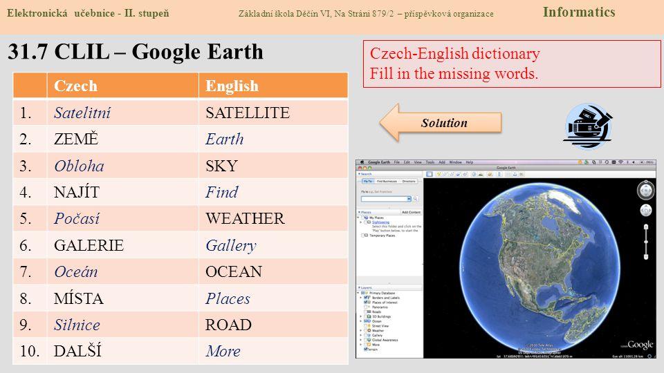 31.6 Pro šikovné – Google Earth – 7 divů světa Elektronická učebnice - II. stupeň Základní škola Děčín VI, Na Stráni 879/2 – příspěvková organizace In