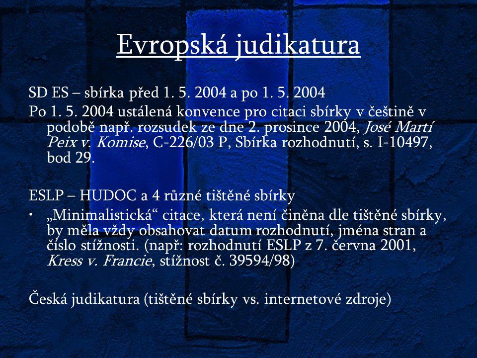Evropská judikatura SD ES – sbírka před 1. 5. 2004 a po 1.