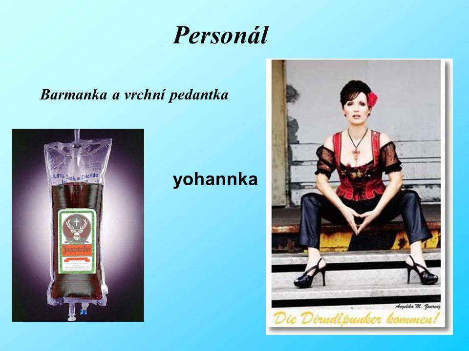 Personál Barmanka a vrchní pedantka yohannka