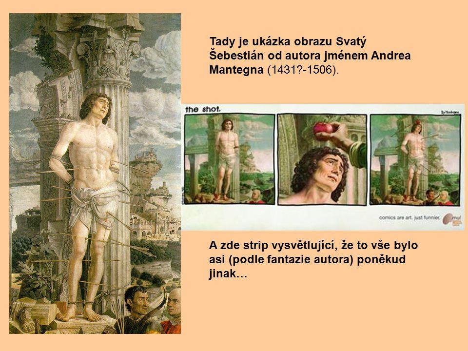 Tady je ukázka obrazu Svatý Šebestián od autora jménem Andrea Mantegna (1431 -1506).