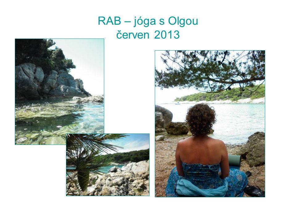 RAB – jóga s Olgou červen 2013