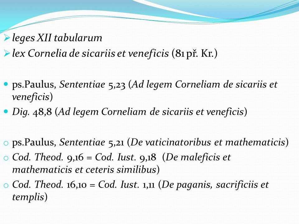  leges XII tabularum  lex Cornelia de sicariis et veneficis (81 př.