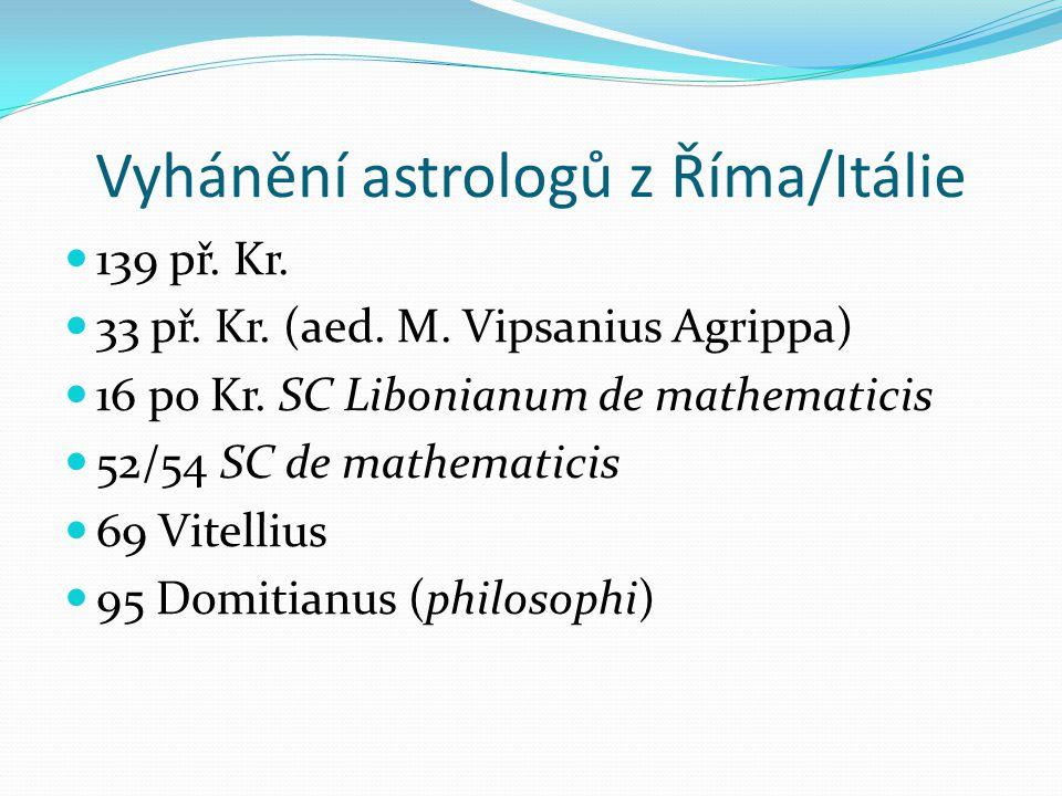Vyhánění astrologů z Říma/Itálie 139 př. Kr. 33 př.