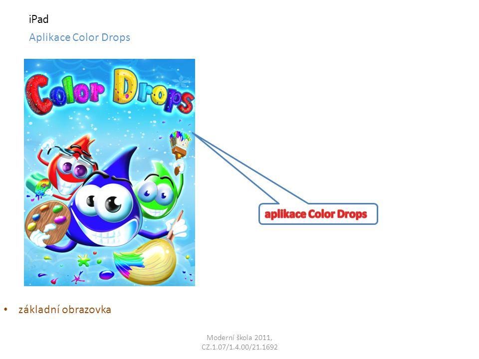 Moderní škola 2011, CZ.1.07/1.4.00/21.1692 iPad Aplikace Color Drops základní obrazovka