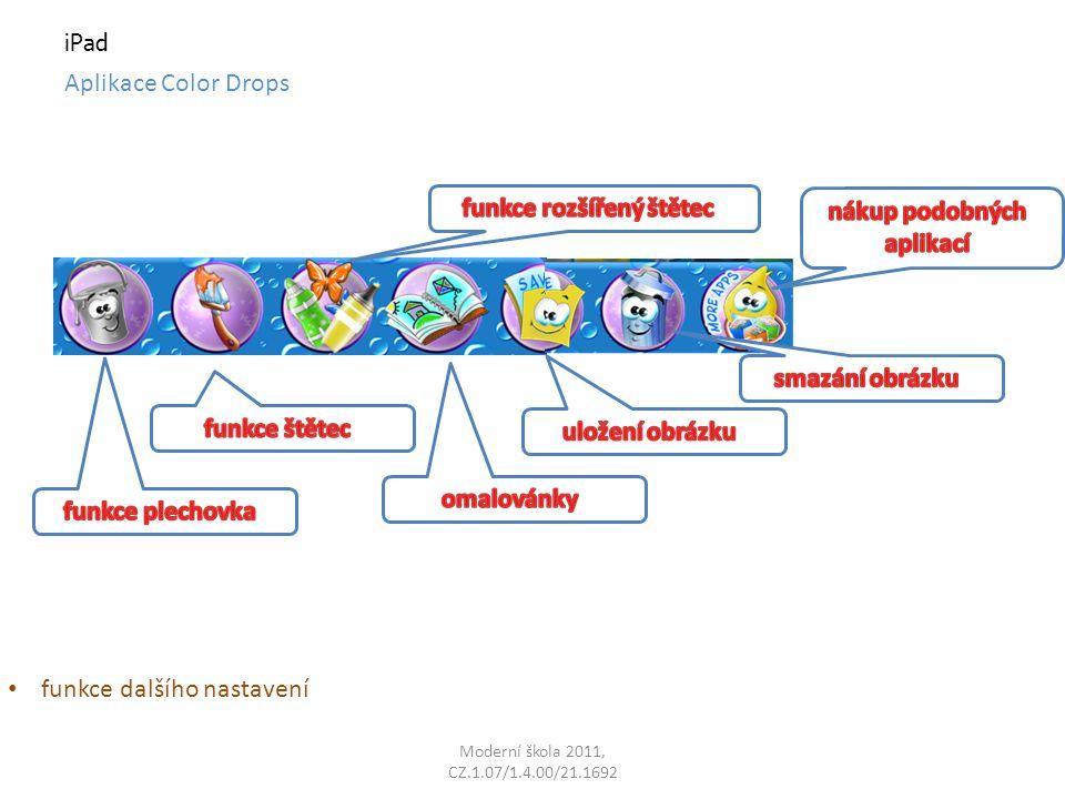 Moderní škola 2011, CZ.1.07/1.4.00/21.1692 iPad Aplikace Color Drops funkce dalšího nastavení