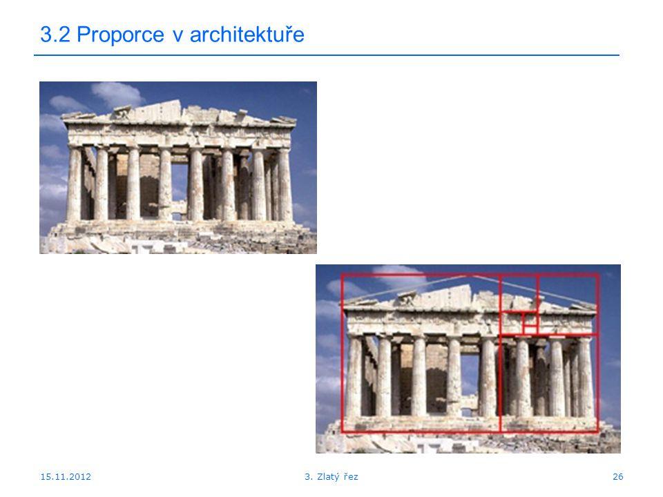 15.11.2012 3.2 Proporce v architektuře 263. Zlatý řez