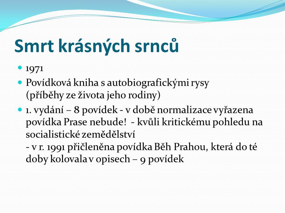 Autobiografické prózy V době normalizace - 70.