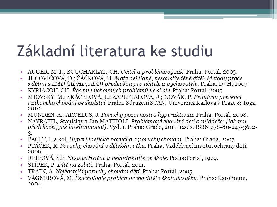 Základní literatura ke studiu AUGER, M-T.; BOUCHARLAT, CH.