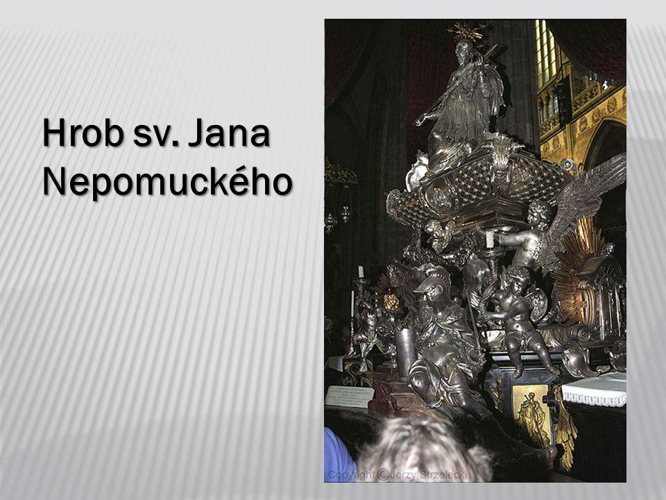 Hrob sv. Jana Nepomuckého
