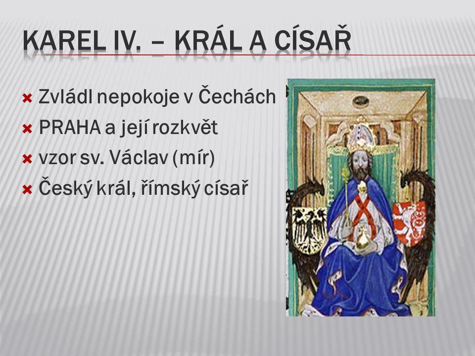 Korunovační klenoty Používaly se při korunovaci českých králů.
