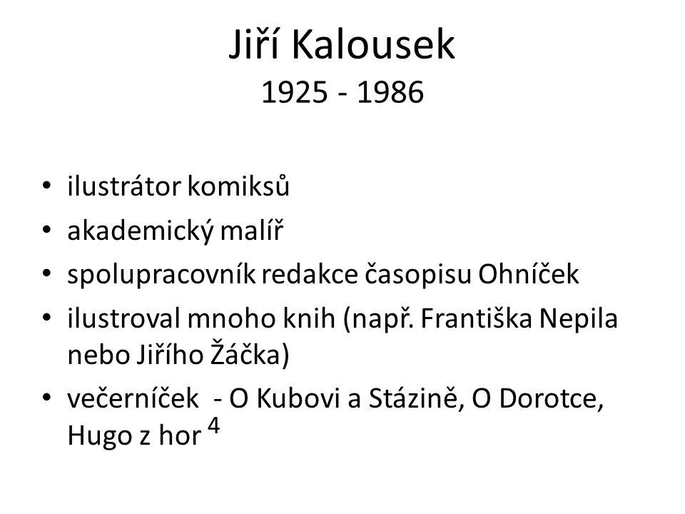 další tvorba Obrázková kronika českých dějin (Mateřídouška od r.