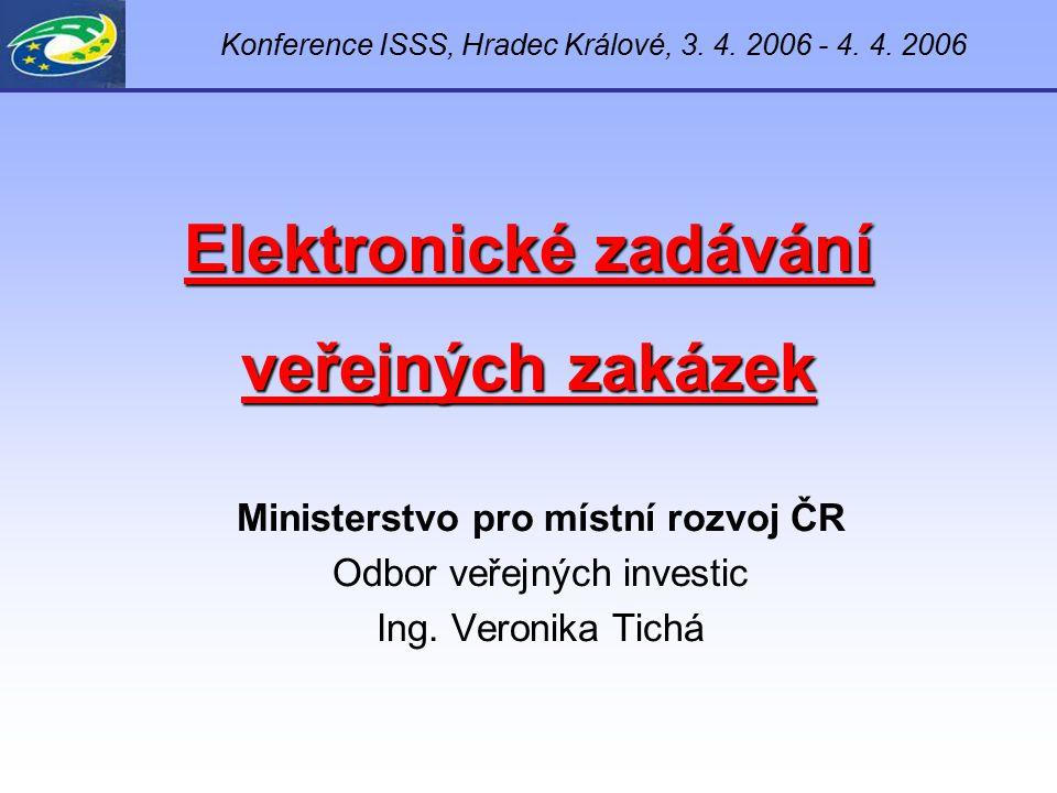Nový legislativní rámec – legislativa (pokračování) Legislativa týkající se elektronického zadávání VZ a uveřejňování:  Nový zákon o veřejných zakázkách  Vyhláška o elektronických prostředcích, elektronických nástrojích a elektronických úkonech při zadávání veřejných zakázek  Vyhláška o atestaci elektronických nástrojů  Vyhláška o uveřejňování vyhlášení pro účely zákona o veřejných zakázkách  Nový koncesní zákon  Vyhláška  Nařízení komise (ES) č.