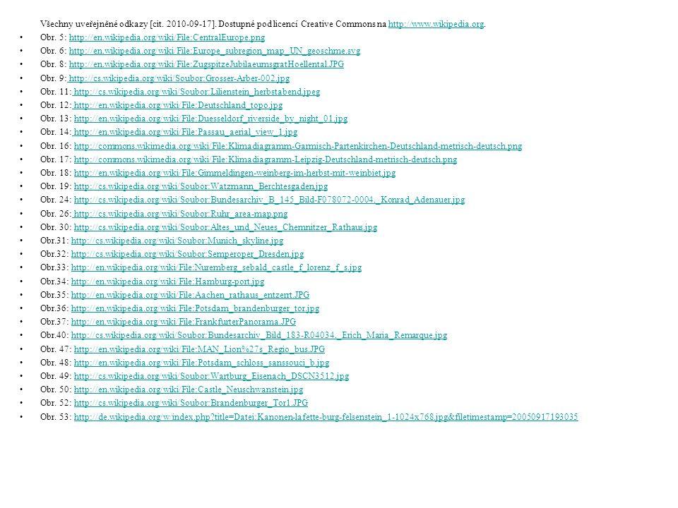 Všechny uveřejněné odkazy [cit. 2010-09-17]. Dostupné pod licencí Creative Commons na http://www.wikipedia.org.http://www.wikipedia.org Obr. 5: http:/