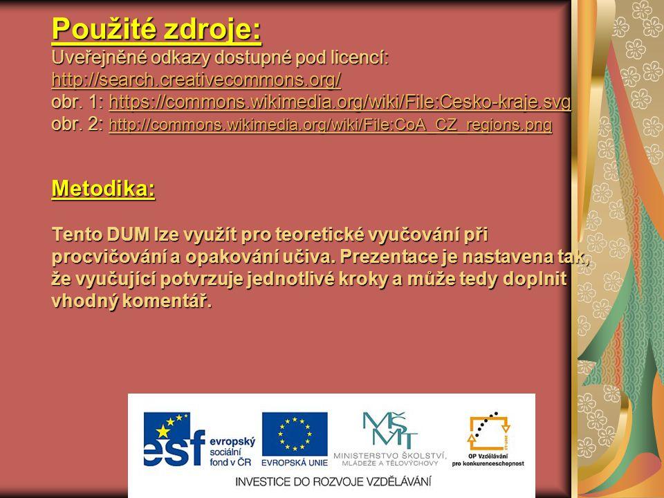 Použité zdroje: Uveřejněné odkazy dostupné pod licencí: http://search.creativecommons.org/ obr.