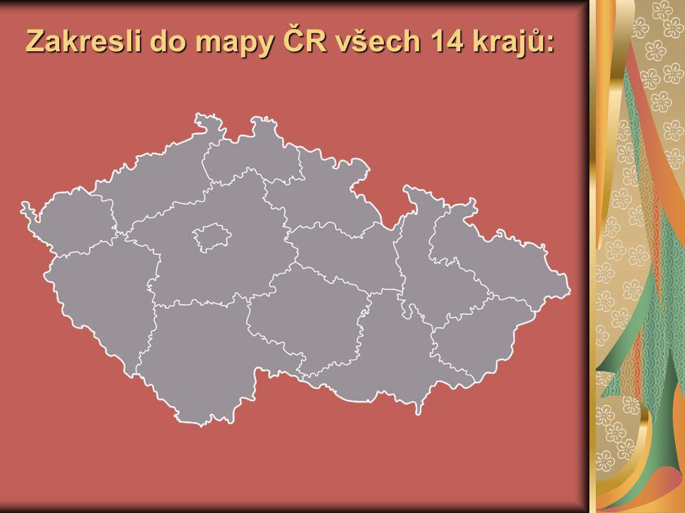 Zakresli do mapy ČR všech 14 krajů: