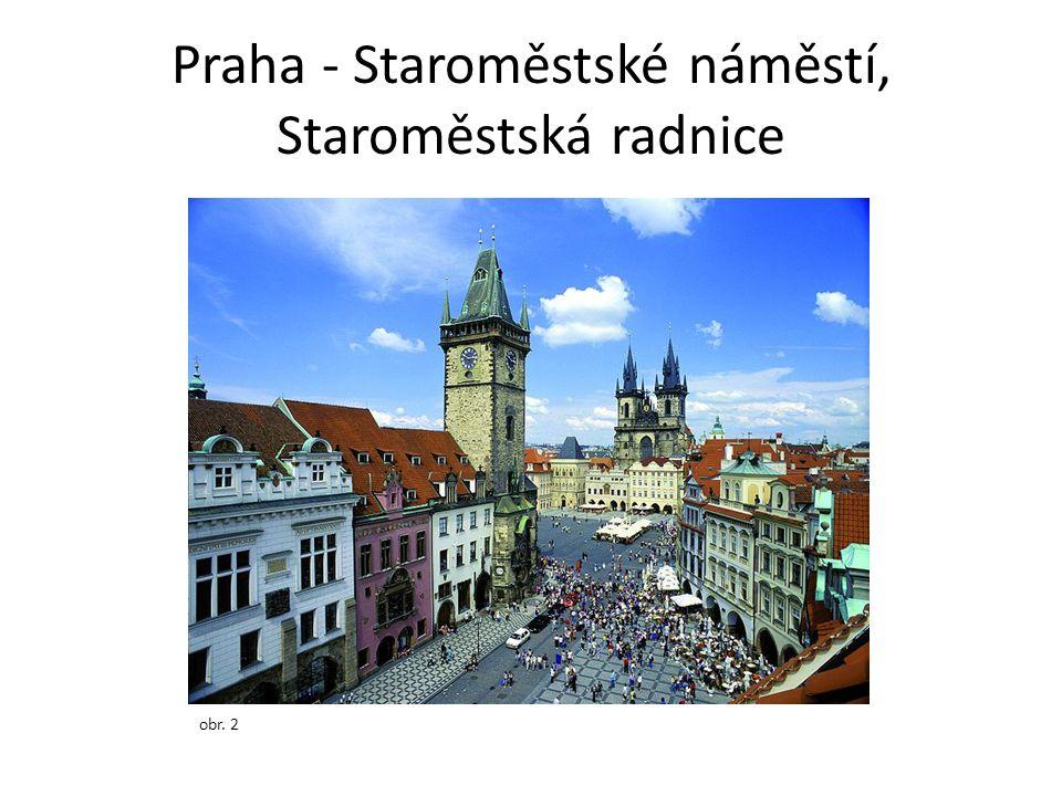 Praha - Staroměstské náměstí, Staroměstská radnice obr. 2