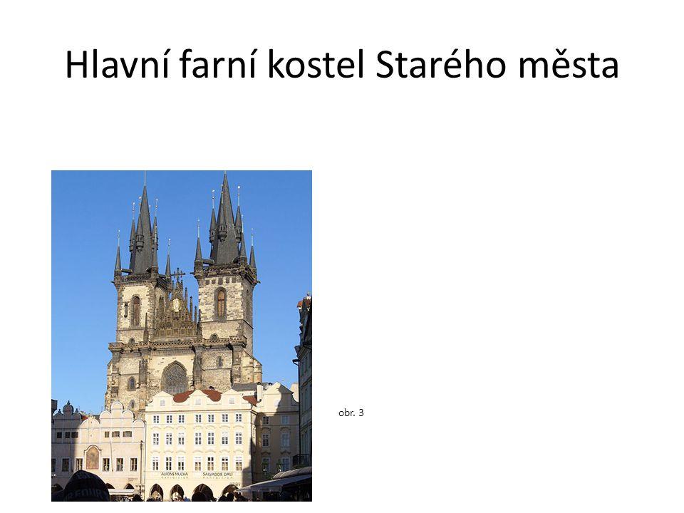 Hlavní farní kostel Starého města obr. 3