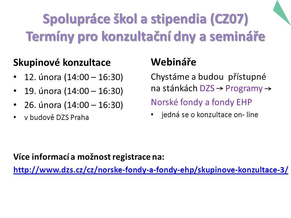 Spolupráce škol a stipendia (CZ07) Termíny pro konzultační dny a semináře Skupinové konzultace 12.