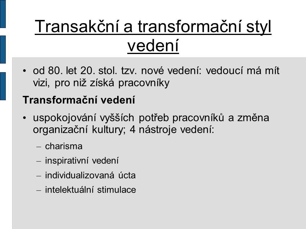 Transakční a transformační styl vedení od 80.let 20.