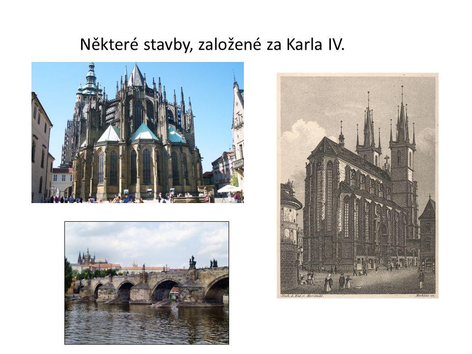 Některé stavby, založené za Karla IV.