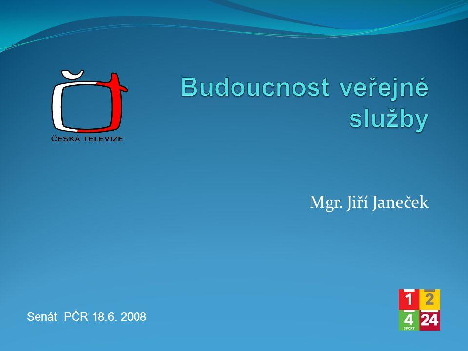 Mgr. Jiří Janeček Senát PČR 18.6. 2008