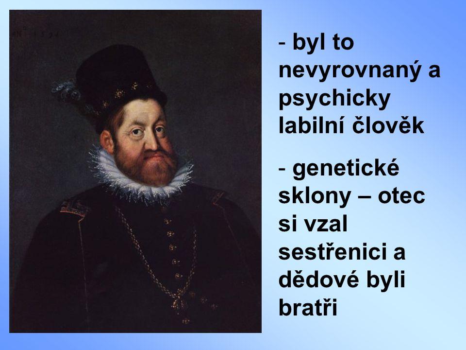 - neoženil se, ale měl dlouho milenku hraběnku Kateřinu Stradovou (dcera správce Rudolfových sbírek) - o své děti (3 dcery a 3 synové) se postaral, ale legitimně je nikdy neuznal