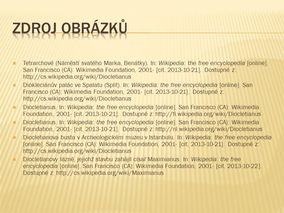  Tetrarchové (Náměstí svatého Marka, Benátky).In: Wikipedia: the free encyclopedia [online].