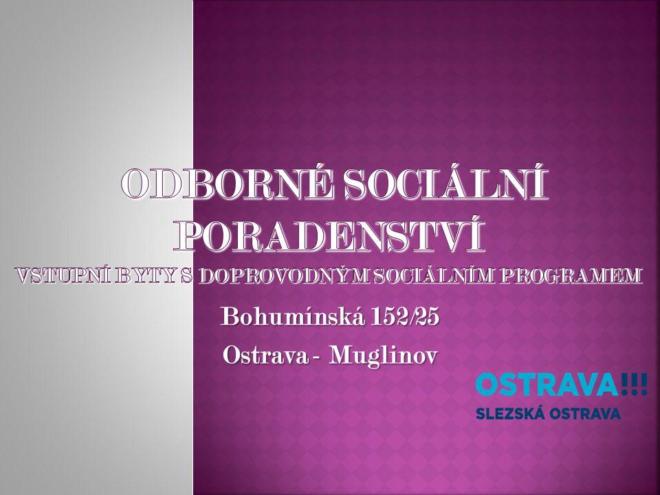 Bohumínská 152/25 Ostrava - Muglinov