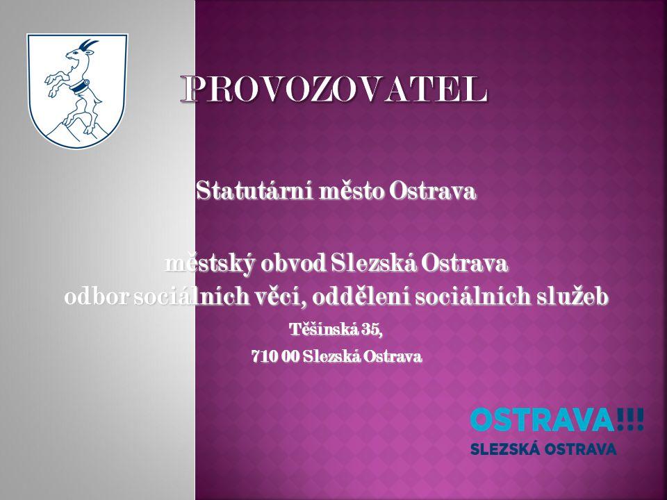 Dle ustanovení § 37 zákona č.108/2006 Sb., o sociálních slu ž bách a dále dle vyhlášky č.
