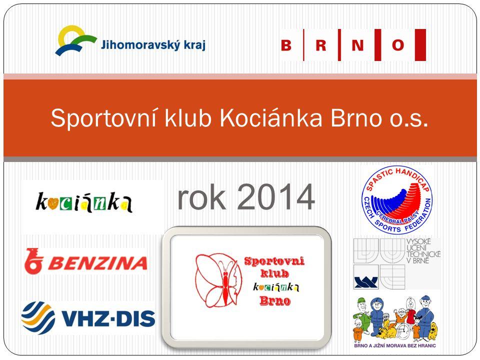 rok 2014 Sportovní klub Kociánka Brno o.s.