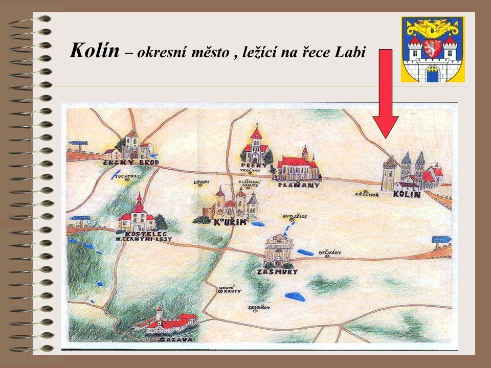 Kolín – okresní město, ležící na řece Labi