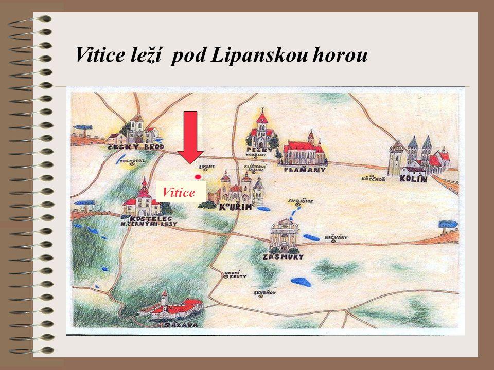 Vitice leží pod Lipanskou horou Vitice