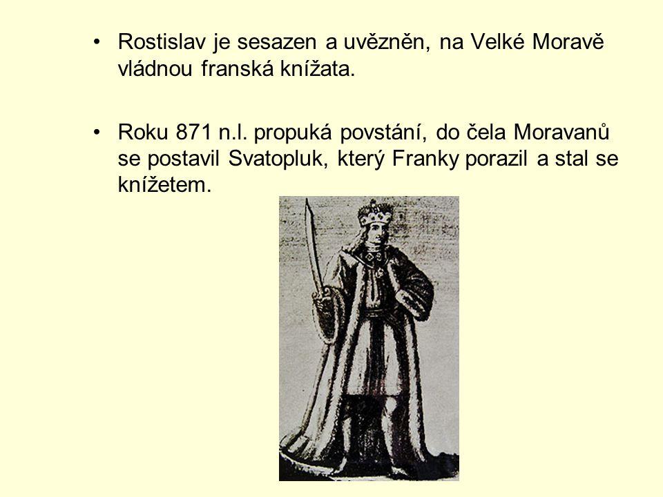 Rostislav je sesazen a uvězněn, na Velké Moravě vládnou franská knížata.