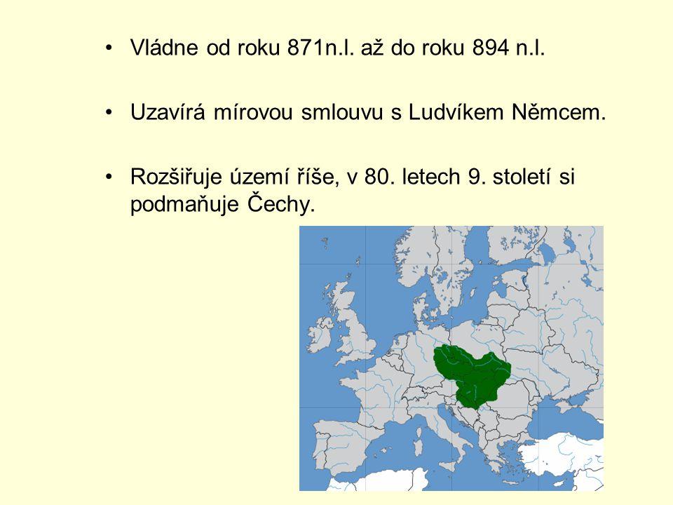 Vládne od roku 871n.l.až do roku 894 n.l. Uzavírá mírovou smlouvu s Ludvíkem Němcem.