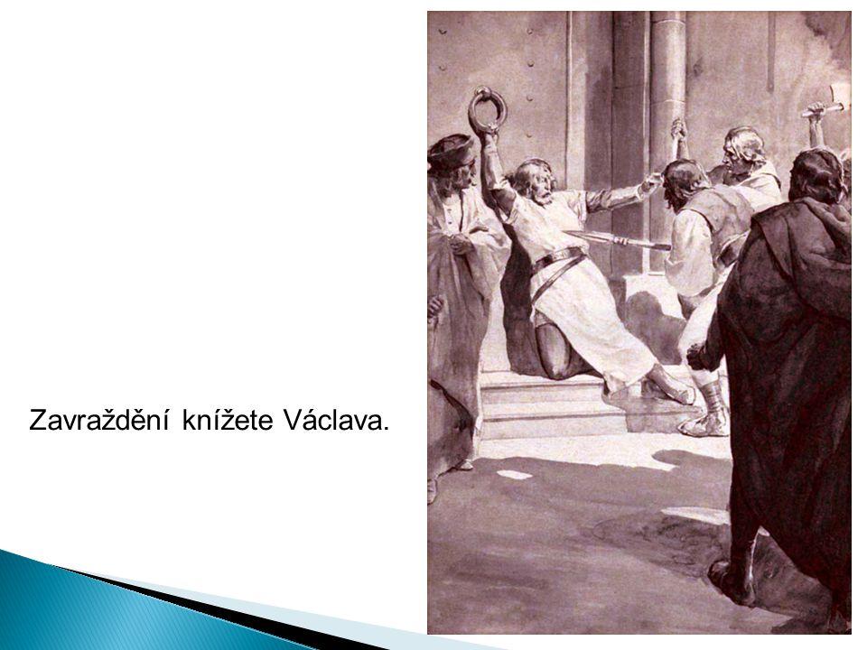 Zavraždění knížete Václava.