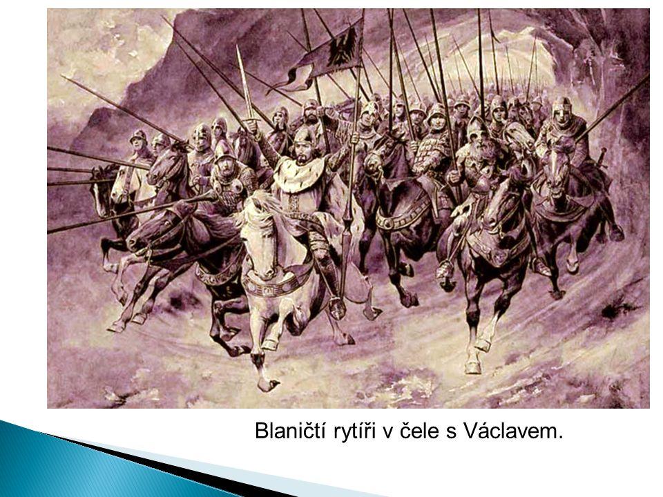 Blaničtí rytíři v čele s Václavem.