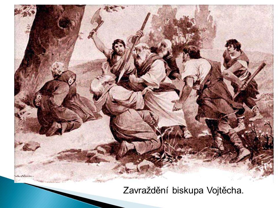 Zavraždění biskupa Vojtěcha.