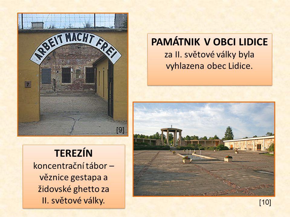TEREZÍN koncentrační tábor – věznice gestapa a židovské ghetto za II. světové války. TEREZÍN koncentrační tábor – věznice gestapa a židovské ghetto za