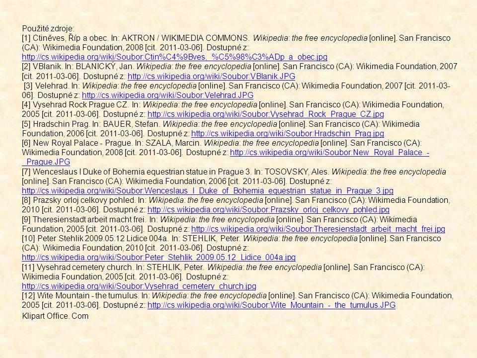 Použité zdroje: [1] Ctiněves, Říp a obec. In: AKTRON / WIKIMEDIA COMMONS. Wikipedia: the free encyclopedia [online]. San Francisco (CA): Wikimedia Fou