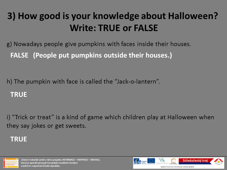 3) How good is your knowledge about Halloween.