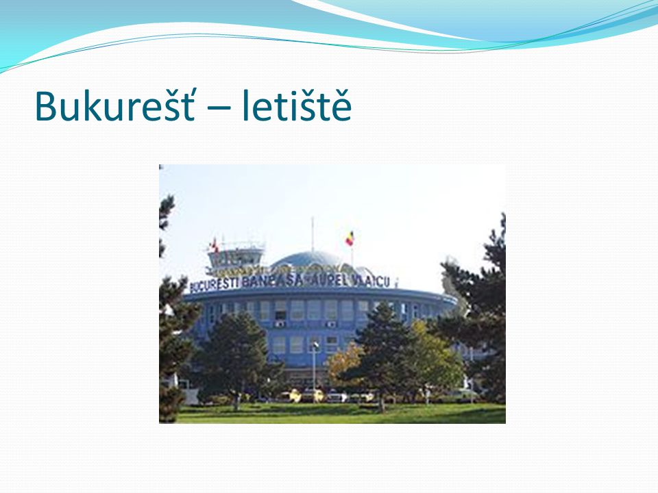 Bukurešť – letiště