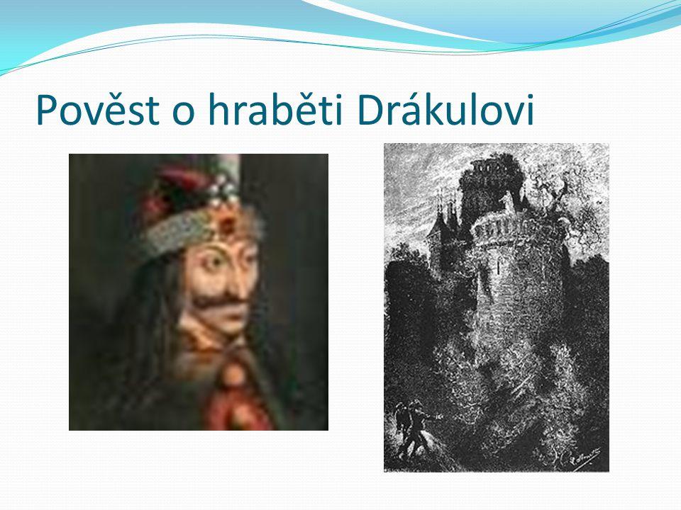 Pověst o hraběti Drákulovi