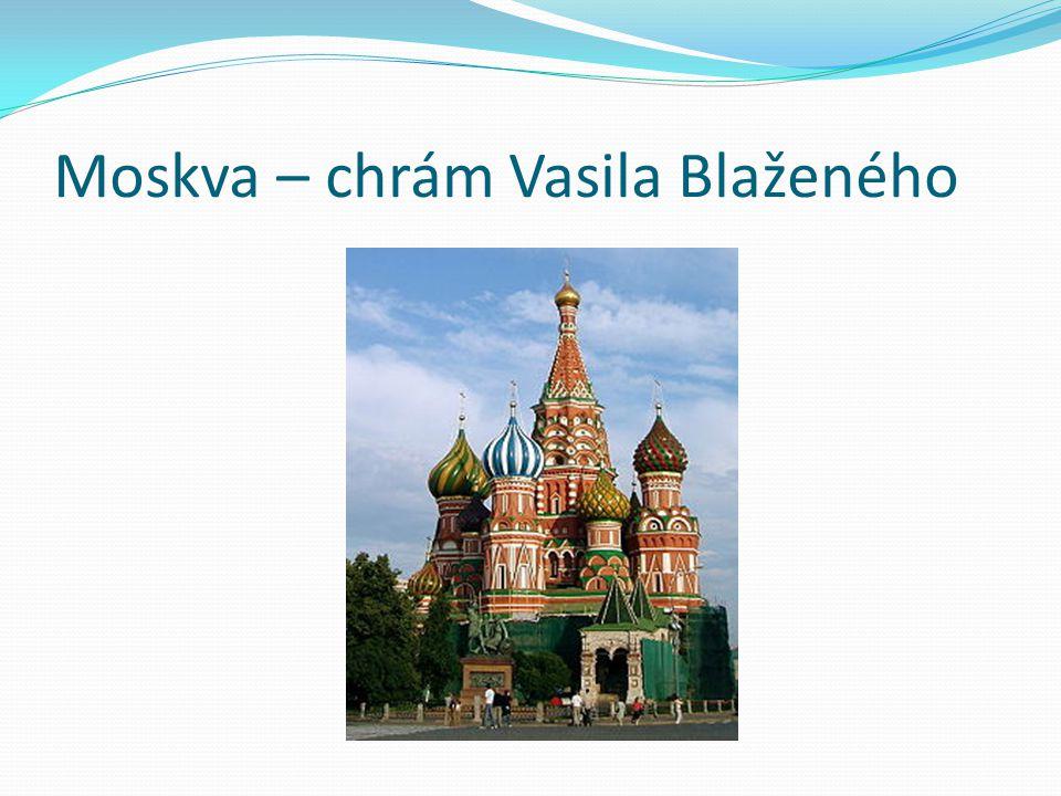 Moskva – chrám Vasila Blaženého