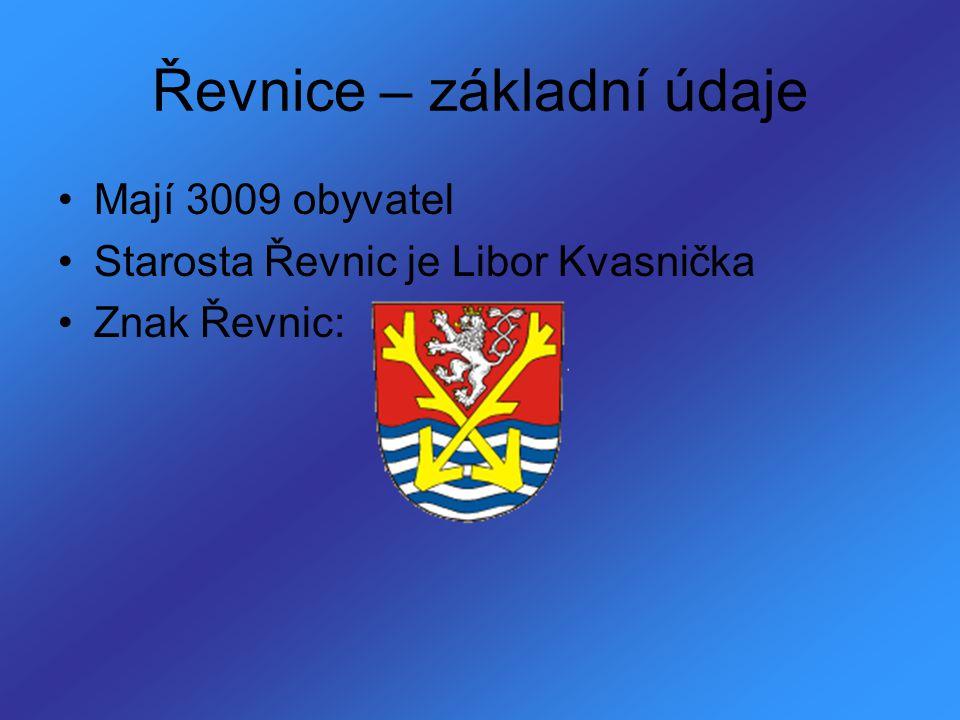 Řevnice – základní údaje Mají 3009 obyvatel Starosta Řevnic je Libor Kvasnička Znak Řevnic: