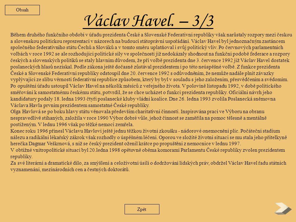 Václav Havel.– 2/3 Zpět komunistické normalizace.