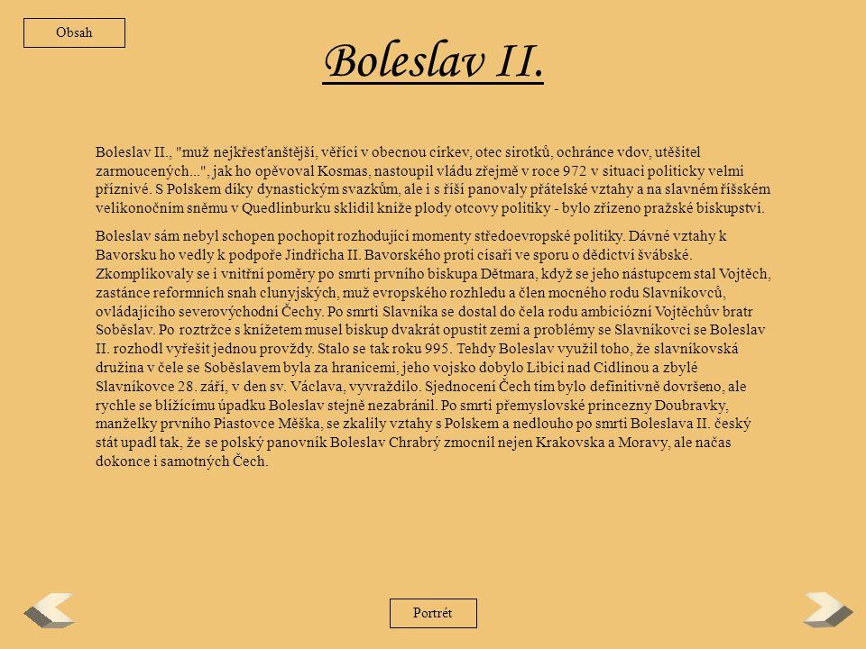 Boleslav I.Rozporuplný zjev Boleslava I. věrně charakterizuje 10.
